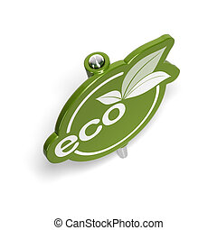 Eco green sign, pushpin like, for eco-friendly message over a white background