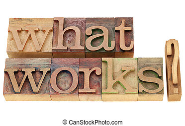 what works question - what works - isolated question in...
