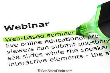 Webinar definition - Web-based seminar highlighted in green,...