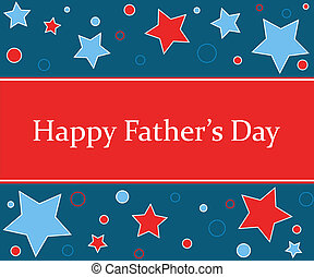 Happy Father\'s Day - Stars design with \'Happy Father\'s...