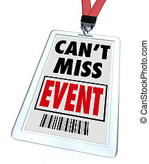 Can't, Miss, Event, -, Lanyard, Badge