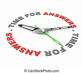 time for answers - Time for answers, ask questions and find...