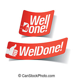 Well done label - Vector illustration of a Well done label
