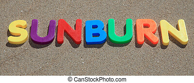 Sunburn - The term sunburn written in colorful letters on...