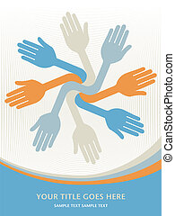 Lets work together hands. - Lets work together hands vector...