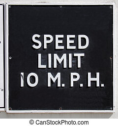 Speed limit sign - A traffic sign speed limit 10 mph