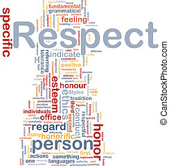 Respect background concept - Background concept wordcloud...