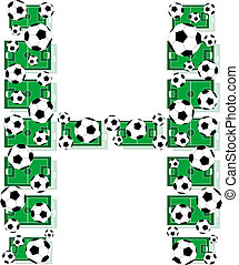 H, Alphabet Football letters made of soccer balls and fields