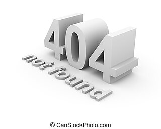 404 - 3D rendered Illustration. Isolated on white.