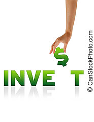 Hand holding $ of the word Invest - High resolution graphic...