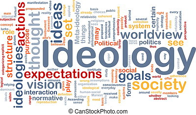 Ideology background concept - Background concept wordcloud...