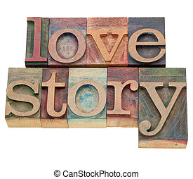 love story - isolated words in vintage wood letterpress...