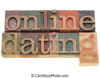 online dating - isolated words in vintage wood letterpress...