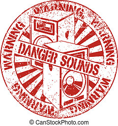 Danger sounds stamp - The vector image of Danger sounds...