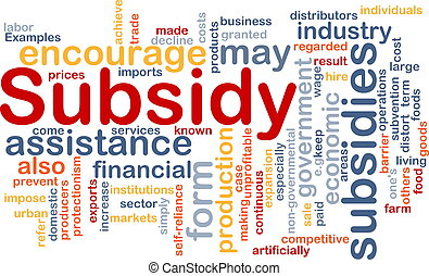 Subsidy background concept - Background concept wordcloud...