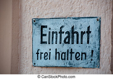 Old German No Parking Sign - Old hand ptainted German No...