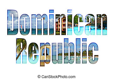 Dominican Republic with different scenes - Dominican...