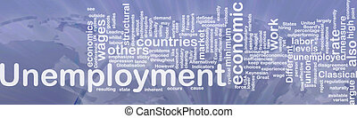 Unemployment word cloud - Word cloud concept illustration of...