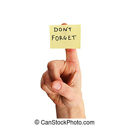 don't forget note on finger - yellow sticky note saying...
