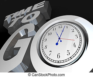 Time to Go 3D Words Clock Counting Down Moment to Start