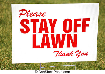Stay Off The Lawn Sign - Red stay off the lawn sign on white...