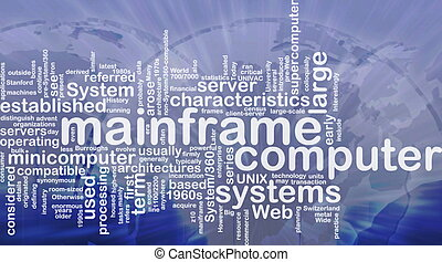 Mainframe word cloud - Word cloud concept illustration of...