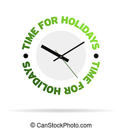 Time For Holidays Clock - Clock with the words time for...