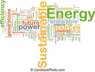 Sustainable energy background concept - Background concept...