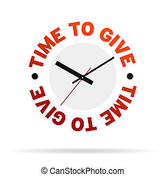 Time to Give Clock - Clock with the words time to give on...