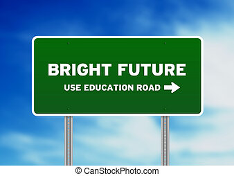 Bright Future Highway Sign - Green Bright Future Highway...