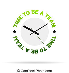 Time to be a team Clock