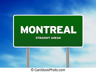 Montreal Highway Sign - Green Montreal, Canada highway sign...