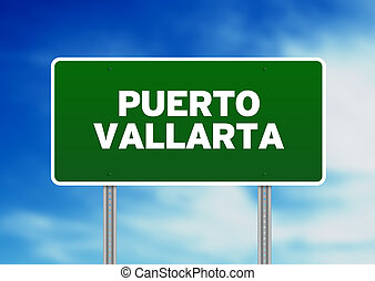 Puerto Vallarta Highway Sign - Green Purto Vallarta highway...