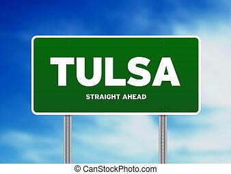 Tulsa, Oklahoma Highway Sign - Green Tulsa, Oklahoma, USA...