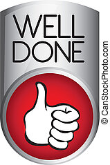 well done button - silver and red well done button isolated...