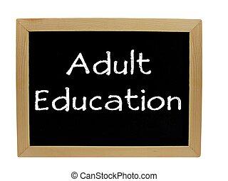 Adult Education chalkboard - Adult Education written on...