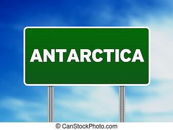 Antarctica Highway Sign - Green Antarctica highway sign on...