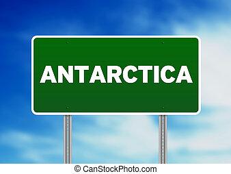 Antarctica Highway Sign - Green Antarctica highway sign on...