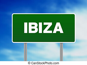 Ibiza Highway Sign - Green Ibiza highway sign on Cloud...