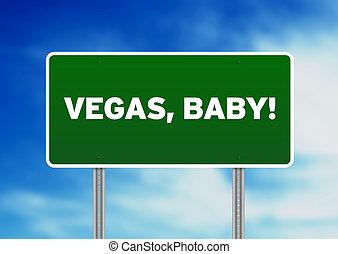 Vegas, Baby Highway Sign - Vegas Baby highway sign on Cloud...