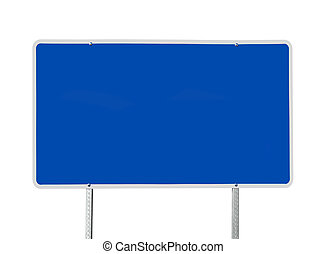 Big Blank Blue Sign Isolated - Big blank blue road sign...