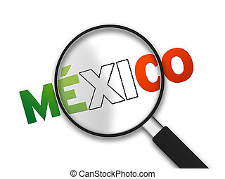 Magnifying Glass - Mexico - Magnifying Glass with the word...