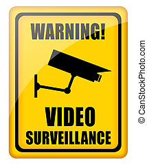 Video surveillance sign - Video surveillance glossy sign