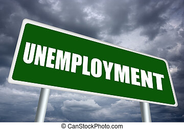 Unemployment sign - Unemployment illustrated sign