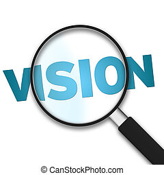 Magnifying Glass - Vision - Magnifying Glass with the word...
