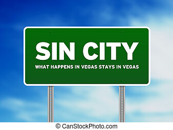 Sin City Highway Sign - Green Sin City highway sign on Cloud...