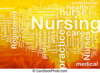 Nursing background concept - Background concept wordcloud...