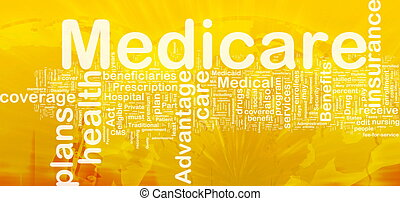 Medicare background concept - Background concept wordcloud...