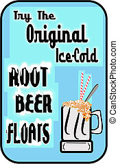 original root beer floats - ice cold root beer text with...