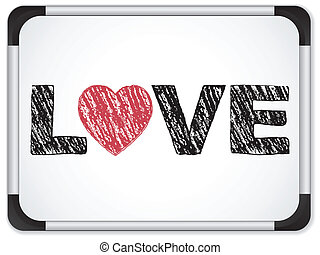 Whiteboard with Love Heart Message written in Black